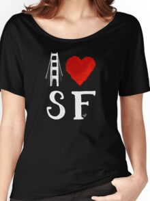 I Heart San Francisco (remix) by Tai's Tees Women's Relaxed Fit T-Shirt