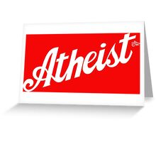 Classic Atheist Script by Tai's Tees Greeting Card