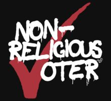 Non-Religious Voter by Tai's Tees by TAIs TEEs