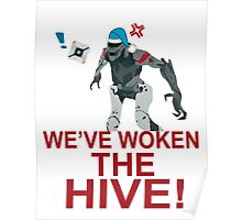 We've Woken The Hive Poster