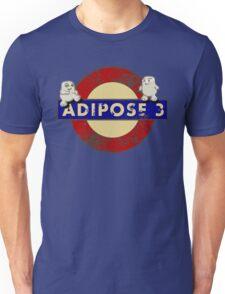 ADIPOSE!!! Unisex T-Shirt