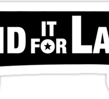 Land It For Larry Sticker