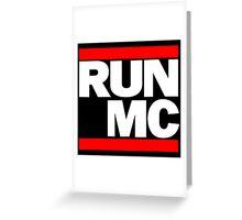 RUN MC - Alternative version for sticker. Greeting Card