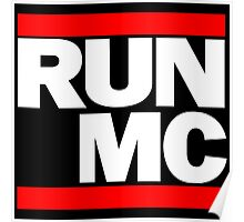 RUN MC - Alternative version for sticker. Poster