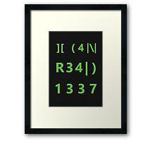 I can read 1337 Framed Print