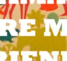 Animals Are My Friends Sticker