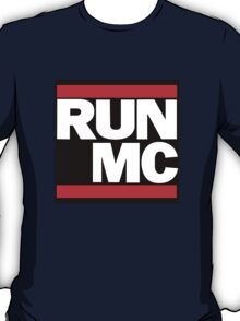 RUN MC - Alternative version for sticker. T-Shirt