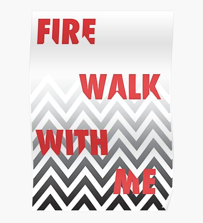 FIRE WALK WITH ME Poster