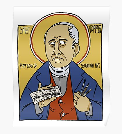Rodolphe Töpffer: Patron Saint of Comics Poster