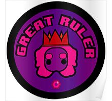 Great Ruler (Purple) Poster