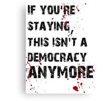 Kill Democracy Canvas Print