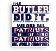 The Butler Did It Metal Print