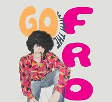 Go With The 'Fro Unisex T-Shirt