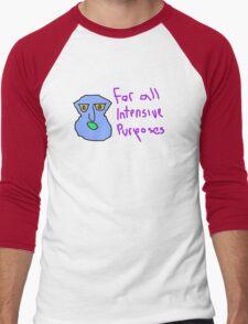 for all intensive purposes Men's Baseball ¾ T-Shirt