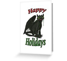 Toothless - Happy Holidays Greeting Card