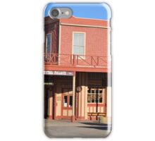 Crystal Palace - Tombstone Az.  Est. in 1800's iPhone Case/Skin