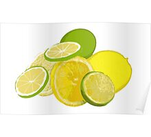 When life hands you lemons and limes... Poster