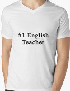 #1 English Teacher  Mens V-Neck T-Shirt