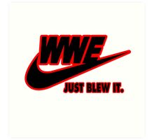 WWE Just Blew It. (Red Outline, Black Inside) Art Print