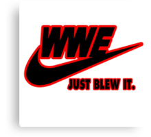 WWE Just Blew It. (Red Outline, Black Inside) Canvas Print