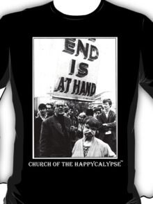 The End is at Hand T-Shirt