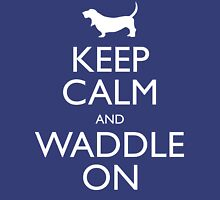 Keep Calm and Waddle On Unisex T-Shirt