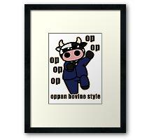 oppan... bovine style? Framed Print