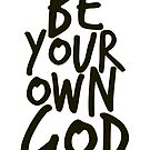 Be your own GOD by inkDrop