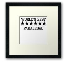 World's Best Paralegal Framed Print