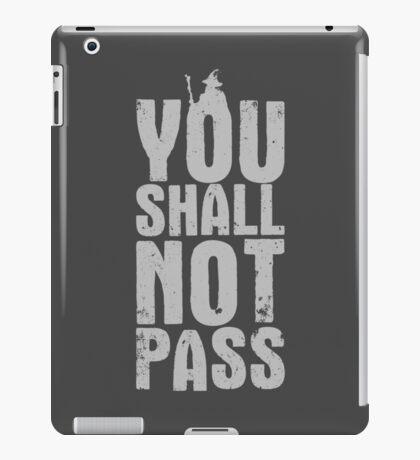 You Shall Not Pass - light grey iPad Case/Skin