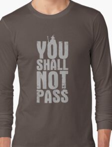You Shall Not Pass - light grey Long Sleeve T-Shirt