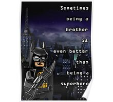 Sometimes being a brother is even better than being batman (1) Poster