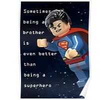 Sometimes being a brother is even better as being superman (1) Poster