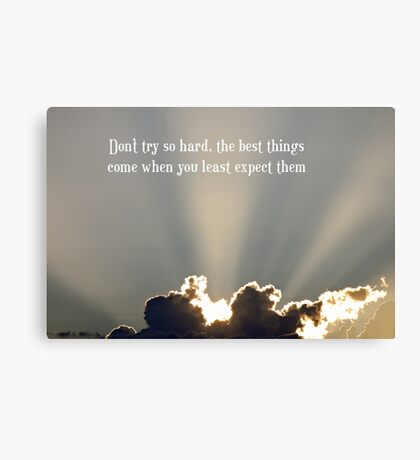 Don't Try So Hard Canvas Print