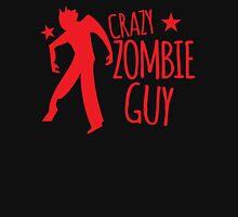 Crazy Zombie GUY Unisex T-Shirt