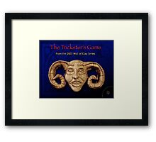 "WALL of CLAY ""The Trickster's Game"" Framed Print"