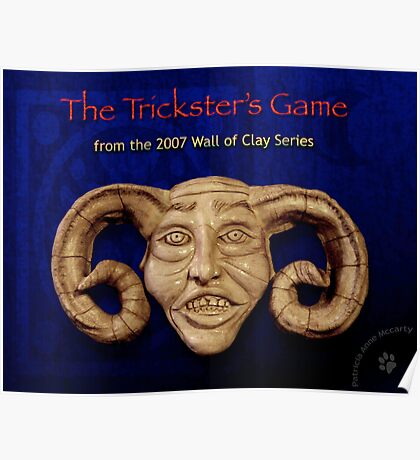 """WALL of CLAY """"The Trickster's Game"""" Poster"""
