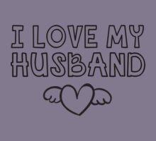 I Love My Husband  by romysarah