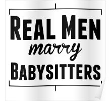 Real Men Marry Babysitters Poster