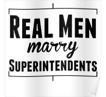 Real Men Marry Superintendents Poster