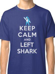 Keep Calm and Left Shark - Super Bowl Halftime Shark 2015 Classic T-Shirt