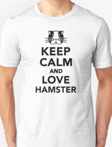 Keep calm and love Hamster T-Shirt