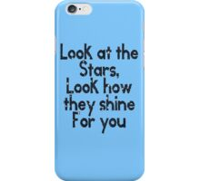 Look at the Stars . iPhone Case/Skin