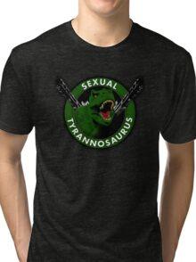 Sexual Tyrannosaurus Tri-blend T-Shirt