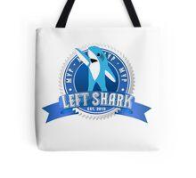 Left Shark MVP - Super Bowl Halftime Shark 2015 Tote Bag