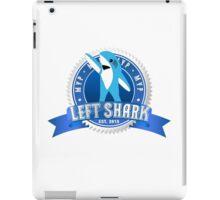 Left Shark MVP - Super Bowl Halftime Shark 2015 iPad Case/Skin