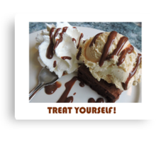 Treat Yourself (Brownie) Canvas Print