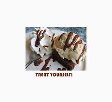 Treat Yourself (Brownie) Unisex T-Shirt