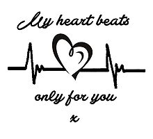 My heart beats only for you by KirstyBarnett