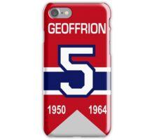 Boom Boom Geoffrion - retired jersey #5 iPhone Case/Skin